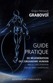 Guide pratique de régénération de l'organisme humaine